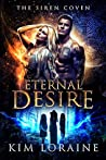 Eternal Desire (Siren Coven #1)
