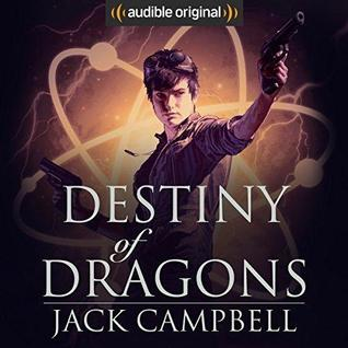 Destiny of Dragons by Jack Campbell