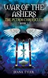 War of the Ashers (The Petros Chronicles #2)