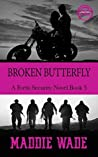 Broken Butterfly (Fortis Security #5)