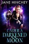 Under a Darkened Moon (Hearts on Fire, #3)