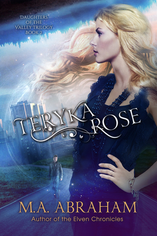 Teryka Rose (Daughters of the Valley, #2)