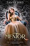 The Mentor - A Novelette (The Companion, #1.5)