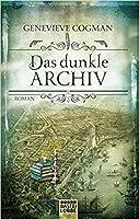 Das dunkle Archiv (Die Bibliothekare, #4)