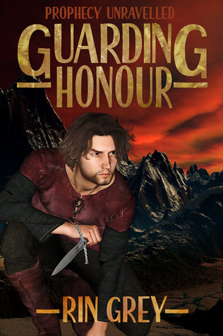 Guarding Honour (Prophecy Unravelled Book 0)