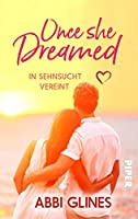 Once She Dreamed - In Sehnsucht vereint (Once She Dreamed, #1)