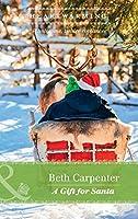 A Gift For Santa (A Northern Lights Novel #2)