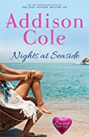 Nights at Seaside (Sweet with Heat: Seaside Summers #6)