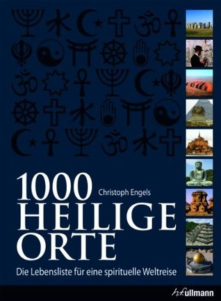 1000 Sacred Places The Worlds Most Extraordinary Spiritual