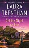 Set the Night on Fire (Cottonbloom, #6)