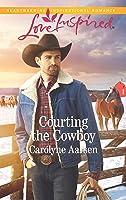 Courting the Cowboy (Cowboys of Cedar Ridge #1)