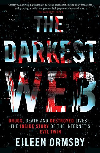 Darkest Web Drugs, Death and Destroyed lives .