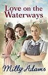 Love on the Waterways (Waterway Girls #2)