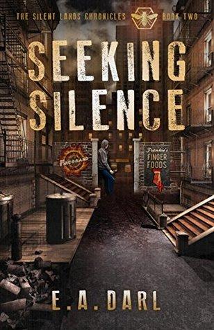 Seeking Silence (The Silent Lands Chronicles #2)