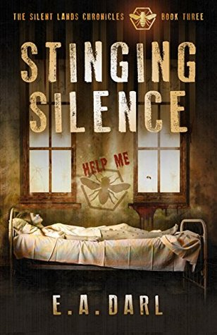 Stinging Silence (The Silent Lands Chronocles #3)