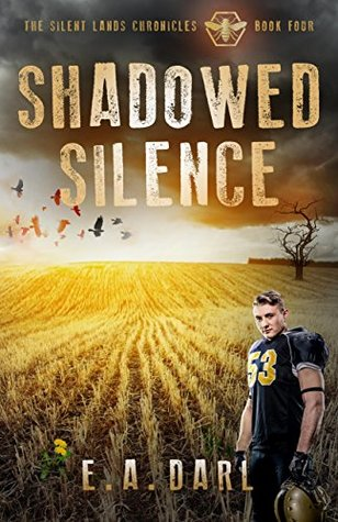 Shadowed Silence (The Silent Lands Chronicles #4)