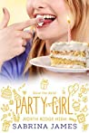 Party Girl: Sweet Sixteen (Holiday Romantic Comedies Book 4)
