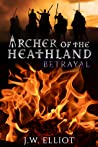 Betrayal  (Archer of the Heathland #2)