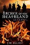 Betrayal  (Archer of the Heathland #2)