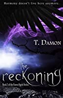 The Reckoning (The Forest Spirit Book 3)