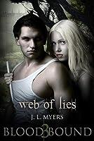 Web Of Lies: A Blood Bound Novel, Book 3