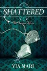Shattered (The Torzial Affair Book 1)