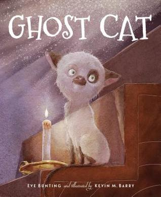 Ghost Cat by Eve Bunting