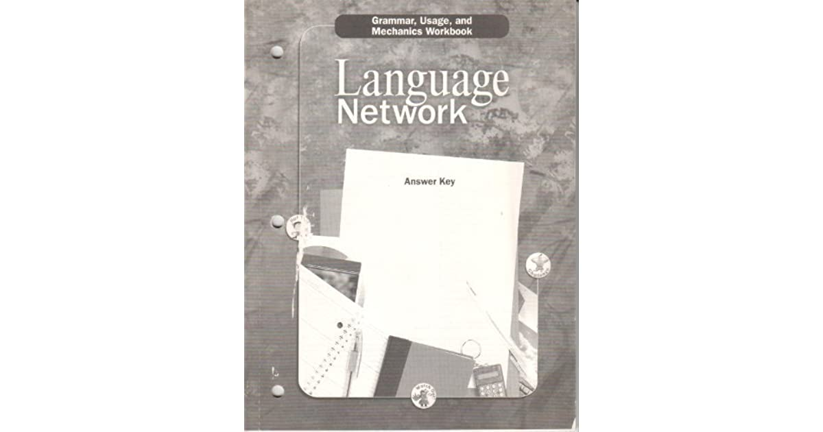 Language Network Grammar Usage And Mechanics Workbook