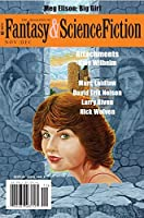 The Magazine of Fantasy & Science Fiction November/December 2017 (The Magazine of Fantasy & Science Fiction Book 133)