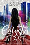 Calysta and the Beast (The Sacred Scarred, #1)