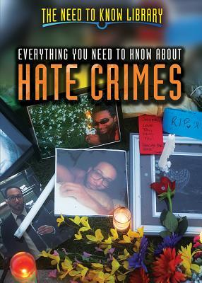 Everything You Need to Know about Hate Crimes