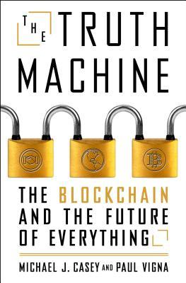 The-Truth-Machine-The-Blockchain-and-the-Future-of-Everything