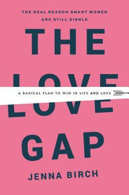 Isha Ali's review of The Love Gap: A Radical Plan to Win in Life and