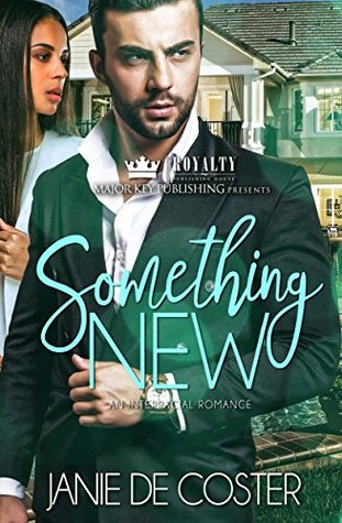 Something New by Janie De Coster