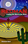 Redman: Finding the Man in the Maze