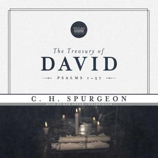 The Treasury of David, Vol. 1 by Charles Haddon Spurgeon