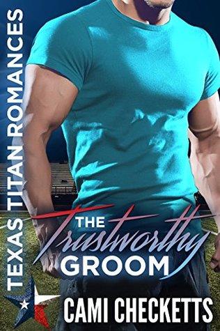 The Trustworthy Groom