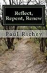 Reflect, Repent, Renew: A Journey of Seeking