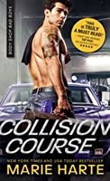 Collision Course (Body Shop Bad Boys, #4)