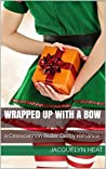 Wrapped Up with a Bow: a Crosscannon Roller Derby romance