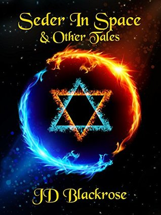 Seder in Space and Other Tales