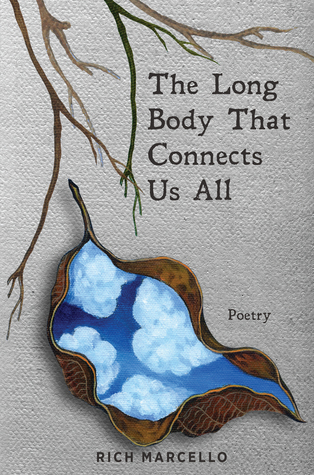 The Long Body That Connects Us All: Poetry