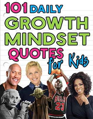 101 Inspiring Growth Mindset Quotes for Kids by Anthony Persico