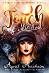 Touch of Shadow (The Reed Hollow Chronicles, #2)