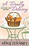 A Deadly Delivery (A Psychic Cafe Mystery, #1)