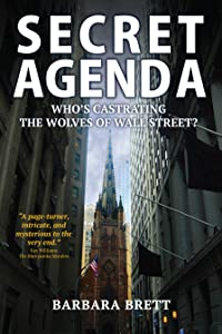 Secret Agenda: Who's Castrating the Wolves of Wall Street?