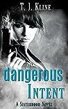 Dangerous Intent (The Sisterhood #2)
