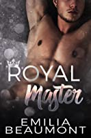 Royal Master (Book 1) Reigning Love