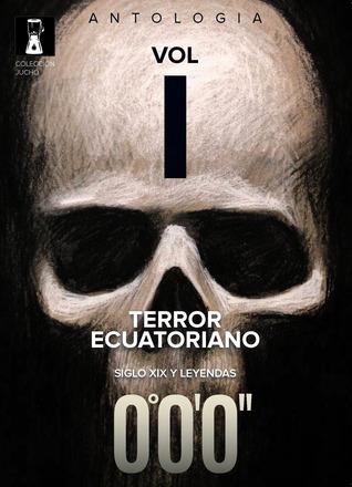 Terror ecuatoriano Vol. I by Álvaro Alemán