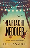 Mariachi Meddler (Andy Veracruz Mystery #1)